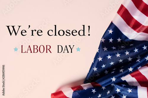 Photo Stands Countryside american flags and text we are closed, labor day