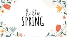 Hello Spring Funny And Optimistic Banner Vector Illustration. Seasonal Wish With Green Leaves And Flowers For Springtime Holiday Celebration Greeting Card Design