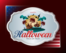 Holiday Design, Background With 3d Texts And Imaginary Exotic Scene With Witches Cottage And Pirate Ship In Moonlight For Halloween, Celebration In America; Vector Illustration