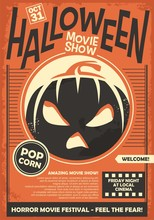 Halloween Movie Show Promo Poster Template. Cinema Horror Movies Festival Flyer Layout. Vector Illustration On Orange Paper Background.