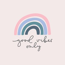 Good Vibes Only Lettering Card Vector Illustration. Quote With Inspirational Emphasize In Colorful Style And Rainbow On Purple Background Flat Style. Female T-shirt Design Concept