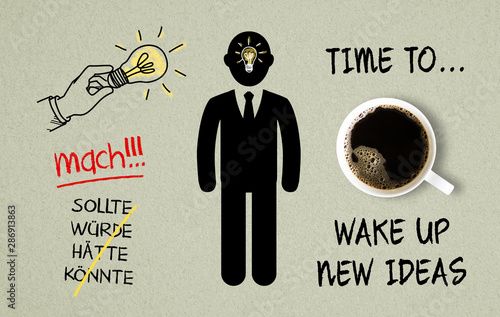 cup of coffee and a drawn person with text time to wake up new ideas on paper Wallpaper Mural