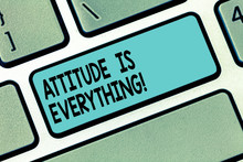 Text Sign Showing Attitude Is ...