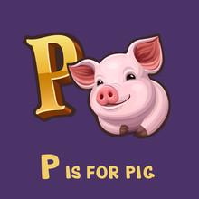 Children Alphabet Letter P And Pig