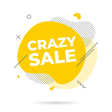 Modern Liquid Abstract CRAZY SALE Text Flat Style Design Fluid Amoeba Color Vector Illustration Banners Or Flyer Leflet Icon Sign.
