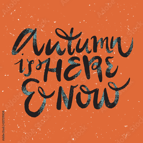 Spoed Fotobehang Halloween Autumn is Here: doodle vector lettering illustration with cute details. For autumn greeting cards, t-shirt prints, scrapbook.Nice print in red, yellow and blue colors.