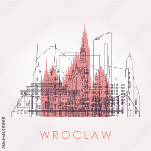 Staande foto Antwerpen Outline Wroclaw skyline with landmarks. Vector illustration. Business travel and tourism concept with historic buildings. Image for presentation, banner, placard and web site.