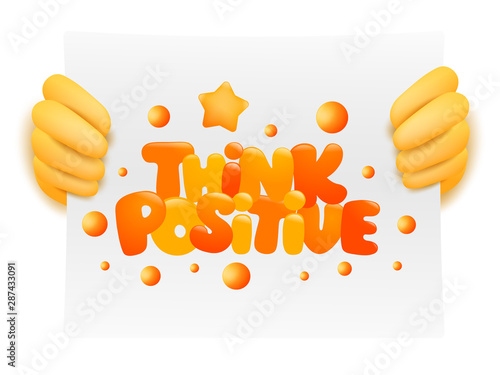 Cuadros en Lienzo Think positive inspiration card in yellow hands of emoji cartoon charracter