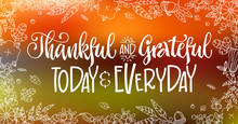 Thankful And Grateful Today An...