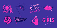 Vector Set Of Stickers And Badges In Simple Style With Hand-lettering Phrases Girl Power, Girls Can
