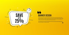Save Up To 25%. Yellow Banner ...
