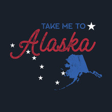 Vintage Alaska Map Badge. Retro Style US State Patch Concept, Print For T-shirt And Other Uses. Included Quote Saying - Take Me To Alaska. Stock Vector