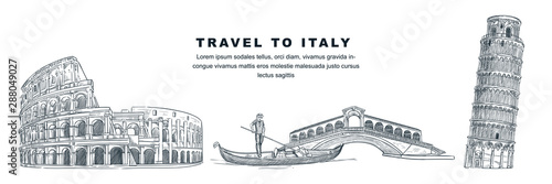 Travel to Italy hand drawn design elements. Vector sketch illustration of Colosseum, Tower of Pisa, Rialto Bridge.