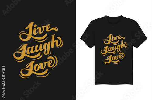 Live Laugh Love Lettering Typography T-shirt and apparel design vector illustrat Canvas Print