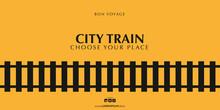 Minimalistic Railway Banner. Travel By City Train.