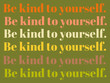 """canvas print picture - Retro Text Illustration saying """"Be Kind to Yourself."""""""