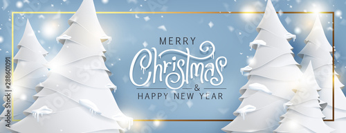 Obraz Merry Christmas and Happy New Year background for Greeting cards with christmas tree landscape and snowing paper art style.Merry Christmas vector text Calligraphic Lettering Vector illustration. - fototapety do salonu