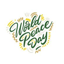 World Peace Day, International...