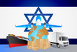 Israel logistics concept illustration. National flag of Israel from the back of globe, airplane, truck and cargo container ship