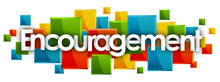 Encouragement Word In Colored Rectangles Background