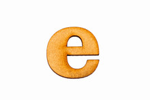 Lowercase Letter E In Wood - W...