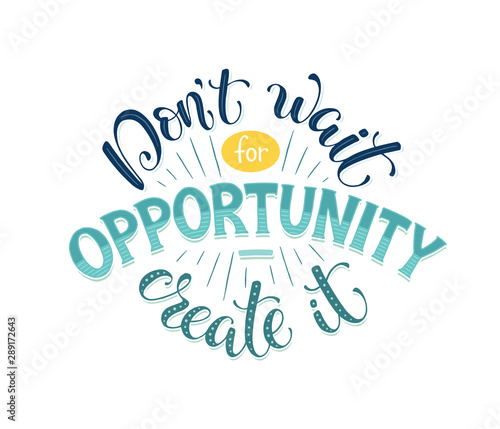 motivational poster about opportunity Tablou Canvas