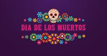 Dia De Los Muertos Banner Skul...