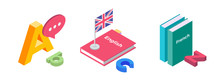 Illustration On Topic Of Teaching Foreign Languages. Textbooks In French And English, Flag Of England And Letters Of Latin Alphabet. 3D Isometric Flat Design. The Concept Of Education. Vector Image.