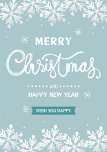 Christmas Winter Background. White  Snowflake On Light Blue Background. Cartoon Style. Merry Christmas And Happy New Year Card. Vector Illustration.