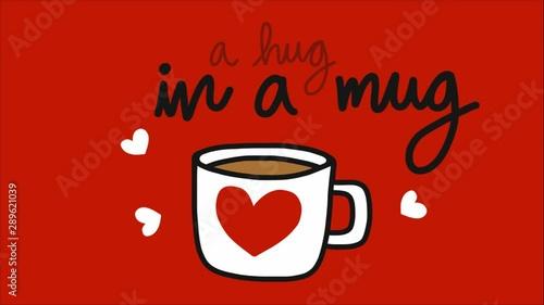Obraz na plátně  A hug in a mug red heart coffee cup