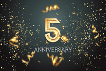 Golden Numbers, 5 Years Anniversary Celebration On Dark Background And Confetti. Celebration Template, Flyer. 3D Illustration, 3D Rendering