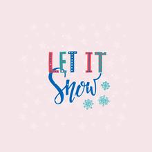 Let It Snow Christmas Letterin...