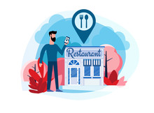 Restaurant Reservation. Ordering Food. View Menu. Search Restaurants. A Man Stands Near The Restaurant. Flat Illustration Of A Man Who Came To The Restaurant With The Help Of A Smartphone Navigator