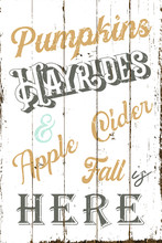 Fall Is Here Sign Design