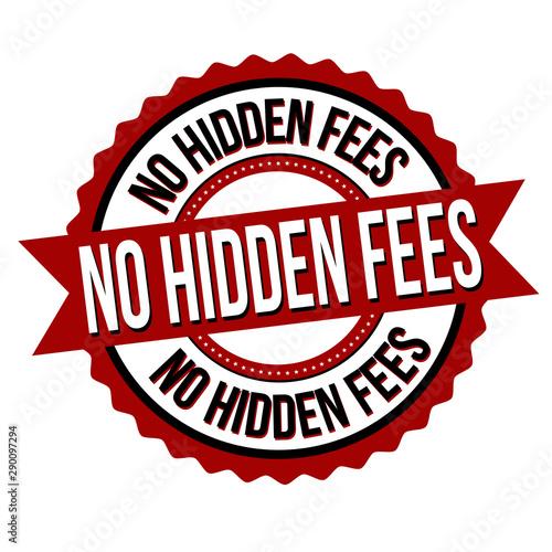 Fotografía No hidden fees label or sticker