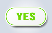 Yes Sign. Yes Rounded Green St...