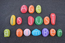 Age Is Just A Number, Creative...