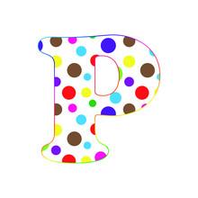 Letter P. Cartoon Fun Letters. Alphabet For Kids. Children's Font. Dot Texture