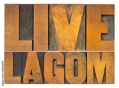 Fotografija  live lagom word abstract in wood type