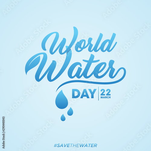 Papel de parede  World water day letter background with hashtag save the water