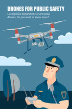 Police Officer, Policeman Operating A Flying Drone With Remote Controller, Vertical Banner, Flyer Template, Flat Style Vector Illustration With Place For Text. Policeman Operating A Patrolling Drone