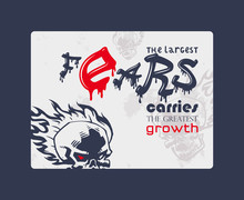 Retro Style Rock Poster, Vector Illustration. Stylized Burning Skull With Quote Largest Fears Carry Largest Growth. Escape Room, Rock Club, Tattoo Studio, Street Art Graffiti