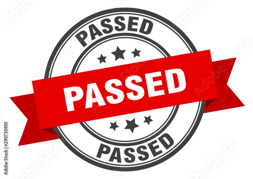 passed label. passed red band sign. passed Fototapet