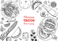 Tacos Cooking And Ingredients For Tacos, Sketch Illustration. Mexican Cuisine Frame. Fast Food Menu Design Elements. Tacos Hand Drawn Frame. Mexican Food.