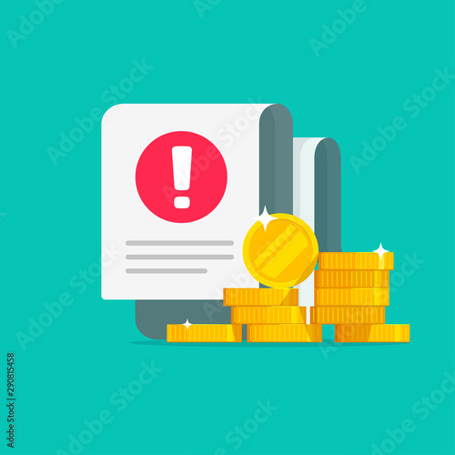Fotomural  Money error warning alert on document bill or tax debt vector, flat cartoon cash