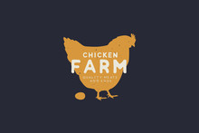 Logo Template With Hand Drawn Silhouette Of Hen In Vintage Style On Dark Background. Chicken Farm. Vector Logotype Design.