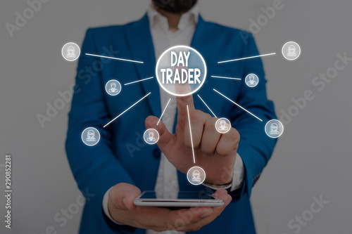 Photo Text sign showing Day Trader