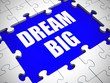 canvas print picture - Dream big message means daydreaming about the future - 3d illustration