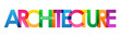 ARCHITECTURE colorful rainbow typography banner