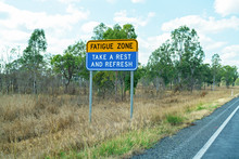 Fatigue Zone Sign To Remind Dr...